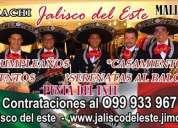 Mariachis jalisco del este ,maldonado 099 933 967