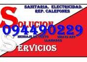 Solucion servicios sanitaria electricidad calefones